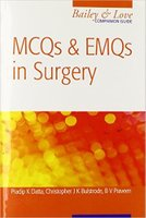 MCQs and EMQs in Surgery: A Bailey and Love Revision Guide, Second Edition TJ06OI