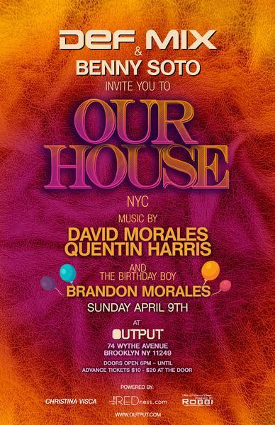4.9 OUR HOUSE - David Morales - Quentin Harris - Brandon Morales NIdD53