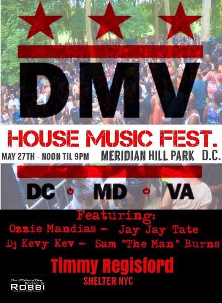 5.27 DMV House Music Fest feat Timmy Regisford EG9CvT