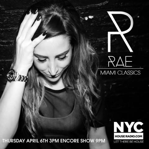 "4.6 Rae ""Miami Classics @ Nychouseradio.com BG1UdG"