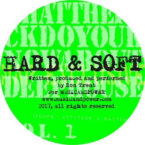 Ron Trent - Hard and soft (Limited Time only!) PPC0gM