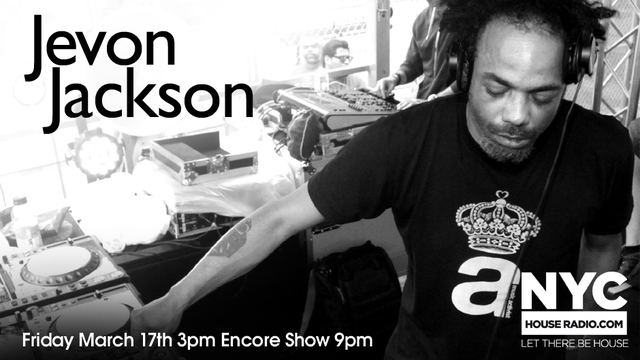 3.17 Jevon Jackson @ Nychouseradio.com MYIcVh