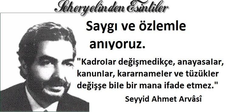 Seyyid Ahmet Arvasi ` den- Kadrolar değişmedikçe Iq4hWl