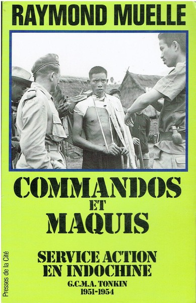 COMMANDO ET MAQUIS / RAYMOND MUELLE I08o
