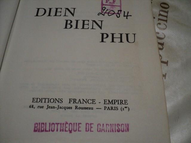 DIEN BIEN PHU par le colonel Pierre LANGLAIS 2meg