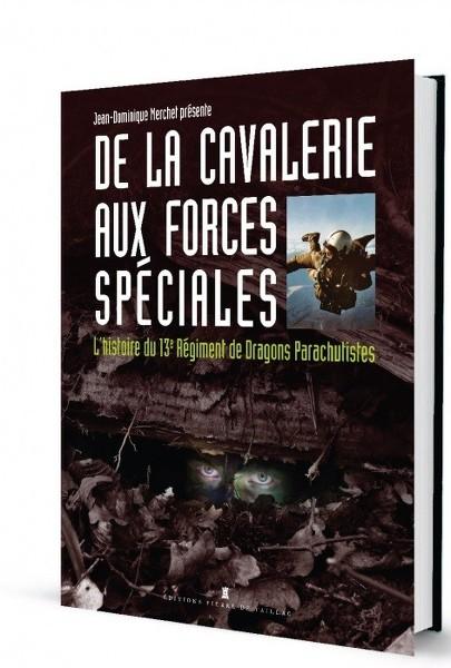 De la cavalerie aux forces spéciales - L'histoire du 13e RDP COciap