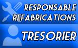 Trésorier - Responsable Refabrications