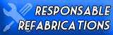 Responsable Refabrications