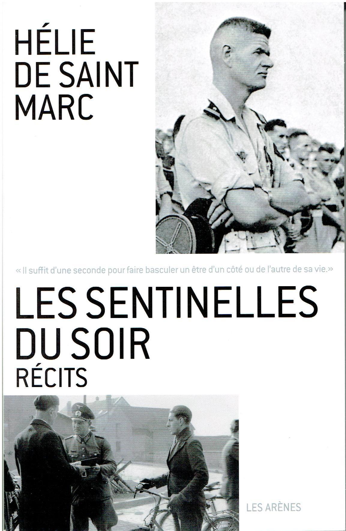 LES SENTINELLES DU SOIR  / HELIE DE SAINT MARC MawiU8