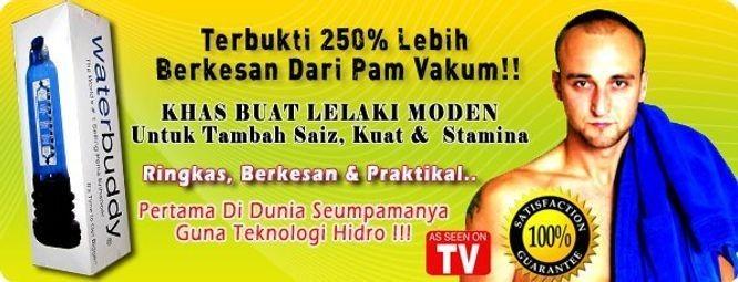 Water buddy Malaysia, Pam Besarkan Saiz Zakar Rk3yxX