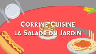 Corrine Cuisine la Salade du Jardin