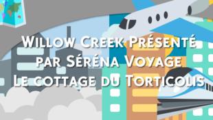 Willow Creek Présenté par Séréna Voyage                 Le cottage du Torticolis