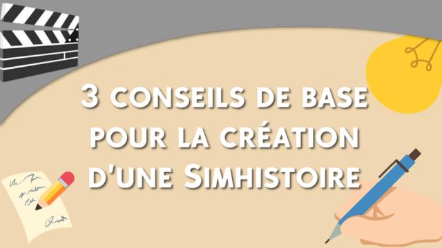 Main photo 3 conseils de base pour la création d'une Simhistoire