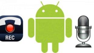أفضل تطبيقات تسجيل المكالمات على الاندرويد هواتف و تابلت