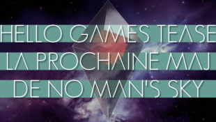 Hello Games Tease la prochaine Maj de No Man's Sky