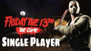 Friday the 13th: The Game Single-Player
