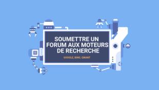 Soumettre un forum aux moteurs de recherche