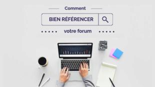 Comment bien référencer son forum ?
