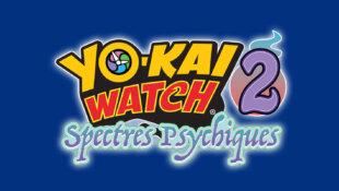 Yo-Kai Watch 2 Spectres Psychiques