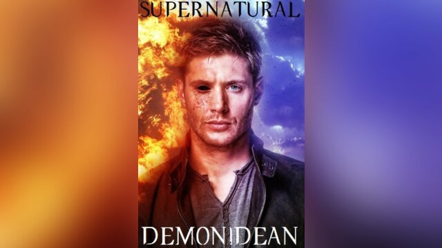 SUPERNATURAL: Demon!Dean
