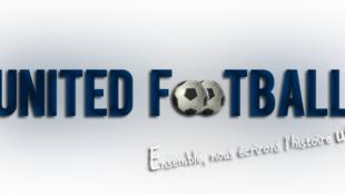 L'Histoire de *UNITED FOOTBALL*