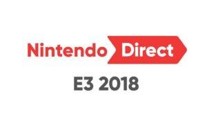 E3 2018 : Récapitulatif du Nintendo Direct