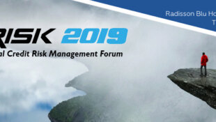 5th Annual Credit Risk Management Forum , 06-07 June, 2019 - Amsterdam, The Neth