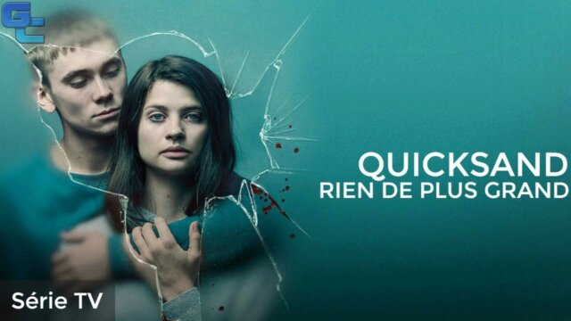 Quicksand - Rien de plus grand, Saison 1