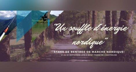 STAGE DE RENTREE DE MARCHE NORDIQUE - CHARTREUSE